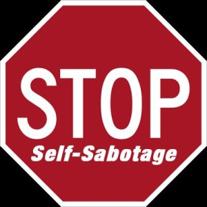 How do you know when you are self-sabotaging yourself?